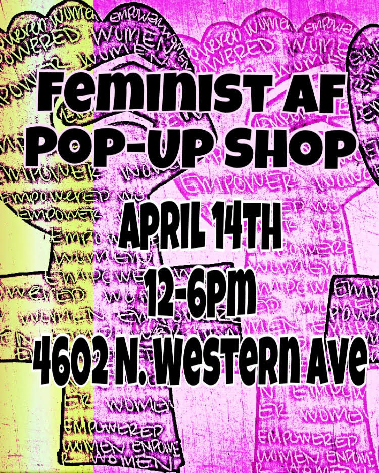 Feminist AF Pop-Up April 14
